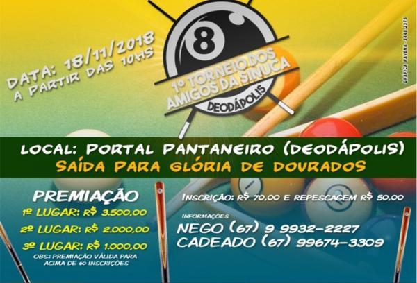 1º Torneio dos Amigos da Sinuca de Deodápolis dará mais de 6 mil em prêmios