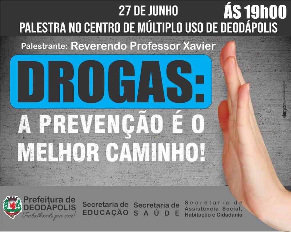 Nesta quinta (27), haverá palestra da campanha mundial de combate as drogas no Centro de Múltiplo Uso