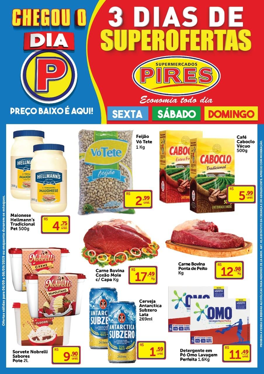 No dia 'P' do Supermercado Pires, você aproveita ofertas incriveis; confira o tablóide
