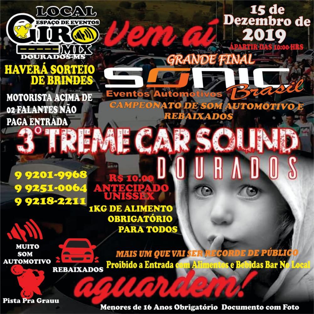 3º Treme Car Sound contará com a final do Sonic Brasil e promete agitar Dourados em Dezembro