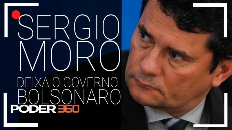 Sergio Moro deixa o governo Bolsonaro